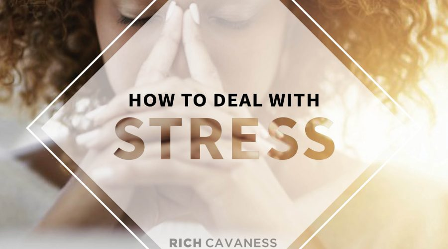 How to Deal with Stress: Part 1