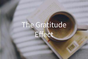 The Gratitude Effect